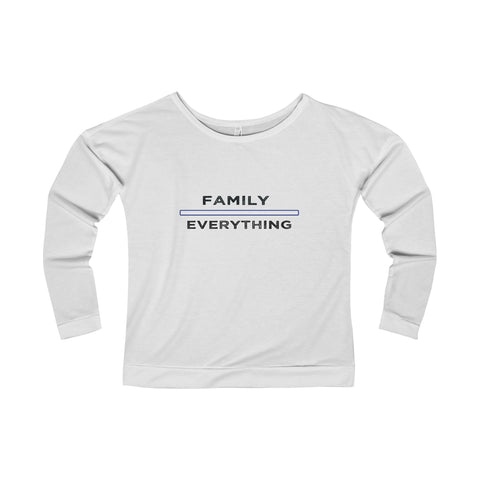 Family Over Everything: Terry Long Sleeve Scoopneck T-Shirt For Ladies