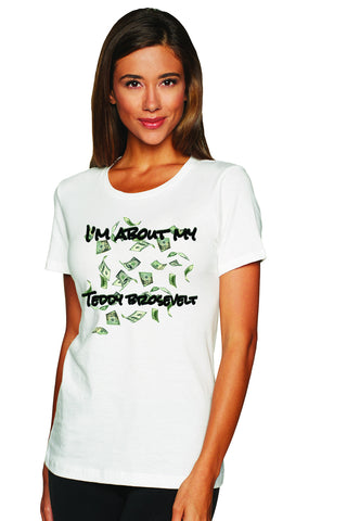 "Ladies ""I'm About My Money Teddy Brosevelt"" Boyfriend Tee. - KLH Collection"