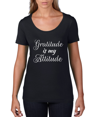 """Gratitude Is My Attitude"" Scoop Neck Tee For Ladies - KLH Collection"