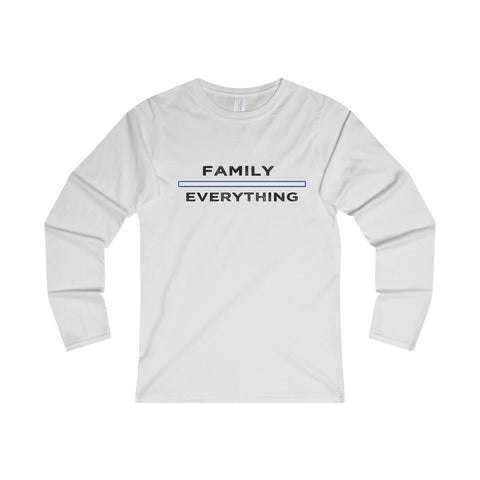 Family Over Everything: Long Sleeve T-Shirt For Ladies