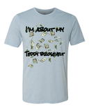 "Men's ""I'm About My Money Teddy Brosevelt"" Poly Cotton Tee. - KLH Collection"