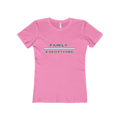 Family Over Everything: The Boyfriend Tee For Ladies