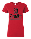 "Ladies' ""So Street"" Heavy Cotton Tee - KLH Collection"