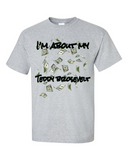 "Men's ""I'm About My Money Teddy Brosevelt"" Ultra Cotton Tee. - KLH Collection"