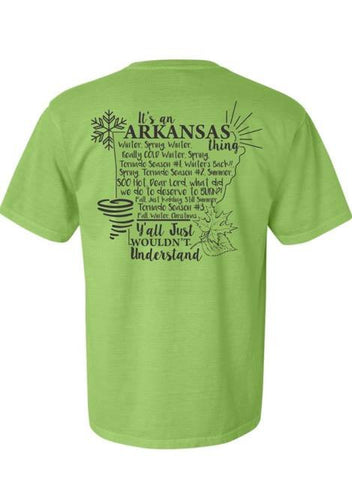 It's an Arkansas Thing! - Green