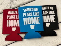 No place like home Koozie
