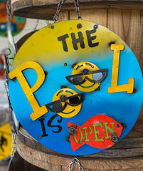 The Pool Is Open - Metal sign