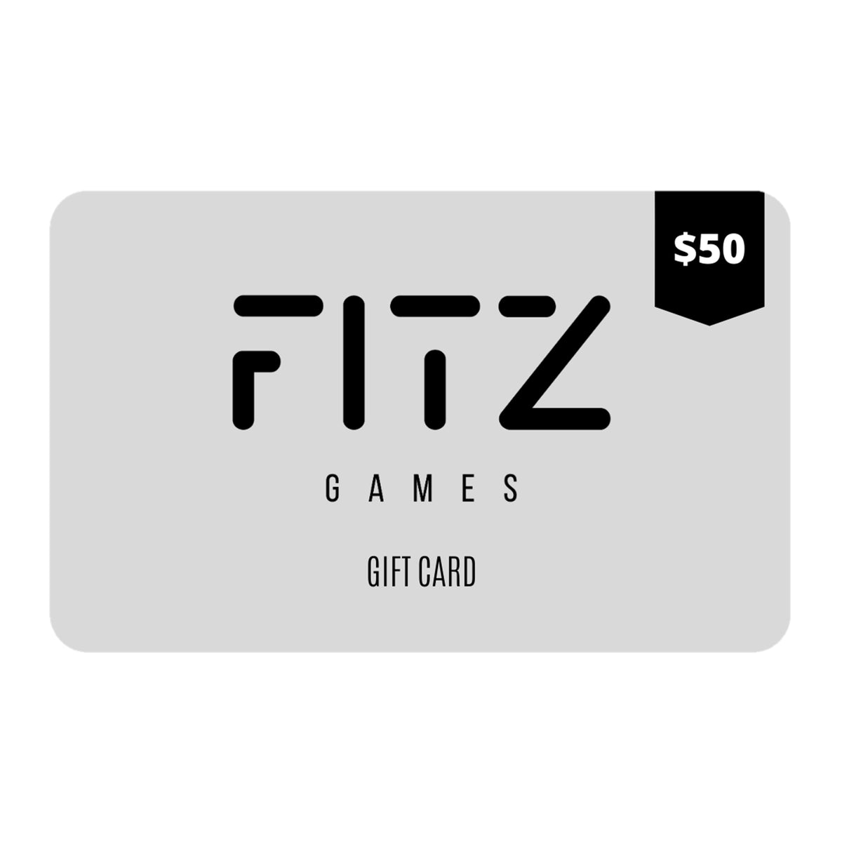 $50 FITZ Games Gift Card