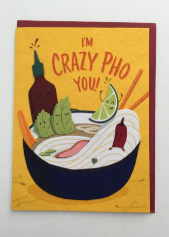 Crazy Pho You Greeting Card
