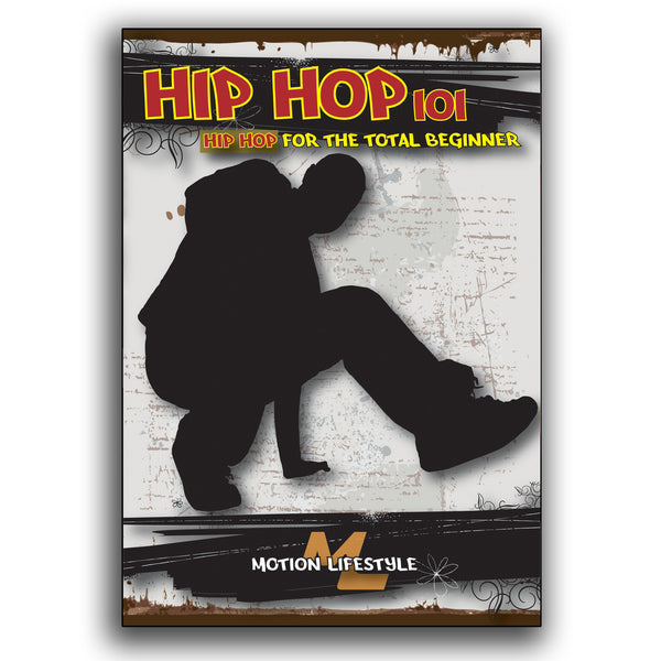Hip Hop 101 - Hip Hop for the Total Beginner