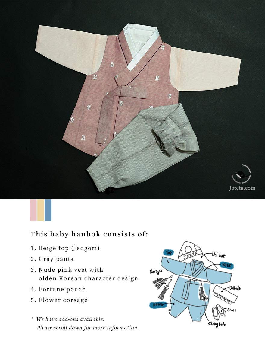 We wish good things to happen to our customers and their babies that wear this hanbok. This specific baby hanbok is traditional in nature and is meant to bless the baby who wears it. The traditional Korean characters bestow luck on the baby.