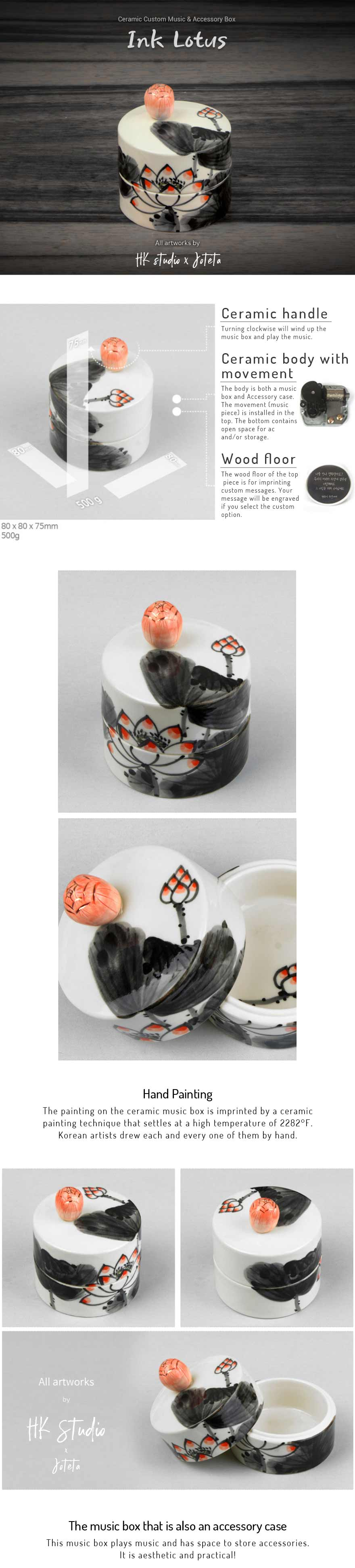 With the Ink Lotus Ceramic Custom Music Jewelry Box you can show your loved one how much you care. Joteta only uses Korean artists that are skilled in their craft and provide only the highest of quality products to customers.