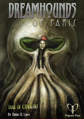 Trail of Cthulhu RPG Dreamhounds of Paris