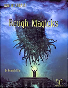 Trail of Cthulhu RPG Rough Magicks