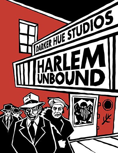 Harlem Unbound (Call of Cthulhu and Trail of Cthulhu RPGs)