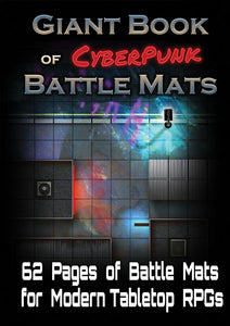 Battle Mats: Giant Book of CyberPunk Battle Mats