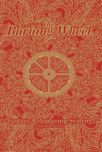 Burning Wheel Gold RPG Revised