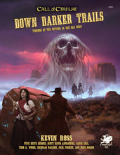 Load image into Gallery viewer, Call of Cthulhu 7th Ed. RPG Down Darker Trails (Hardcover)