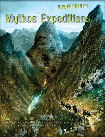 Trail of Cthulhu RPG Mythos Expeditions