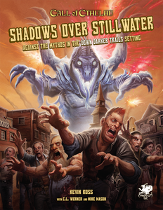 Call of Cthulhu 7th Ed. RPG Down Darker Trails Shadows Over Stillwater (Hardcover)