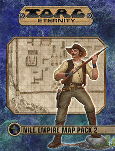 TORG Eternity RPG: Nile Empire - Map Pack 2