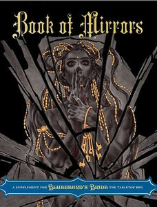 Bluebeard's Bride RPG Book of Mirrors