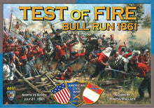 Load image into Gallery viewer, Test of Fire: Bull Run 1861