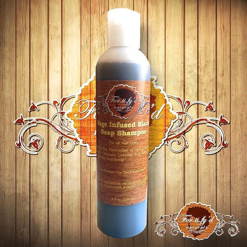 Fortify'd Naturals - SAGE INFUSED BLACK SOAP SHAMPOO