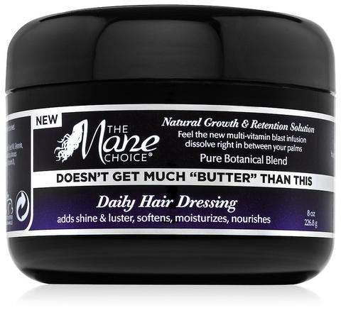 "The Mane Choice - Doesn't Get Much ""BUTTER"" Than This Daily Hair Dressing"