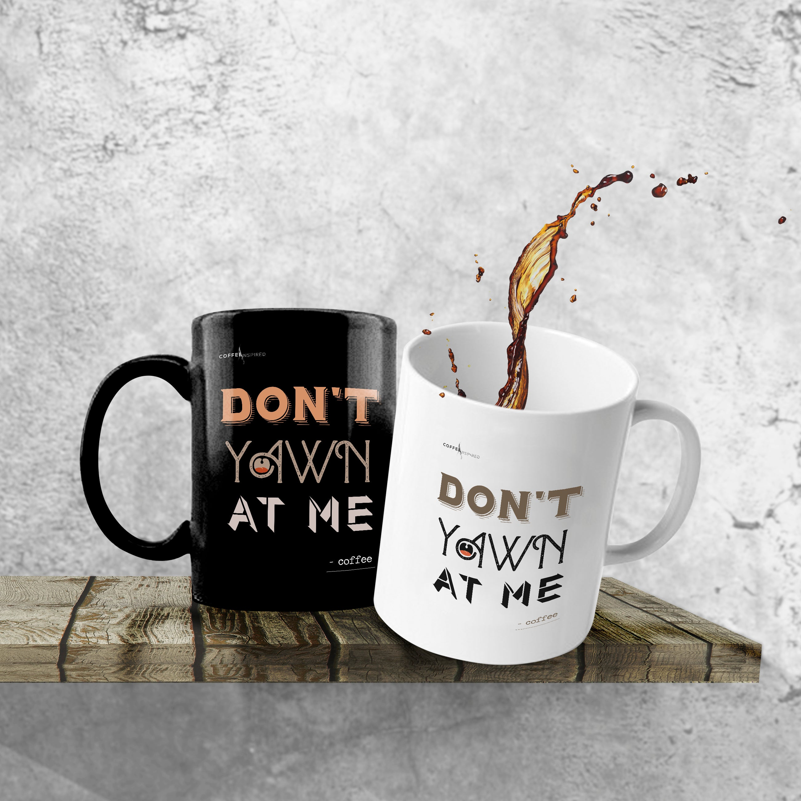 MUG - Don't Yawn at Me