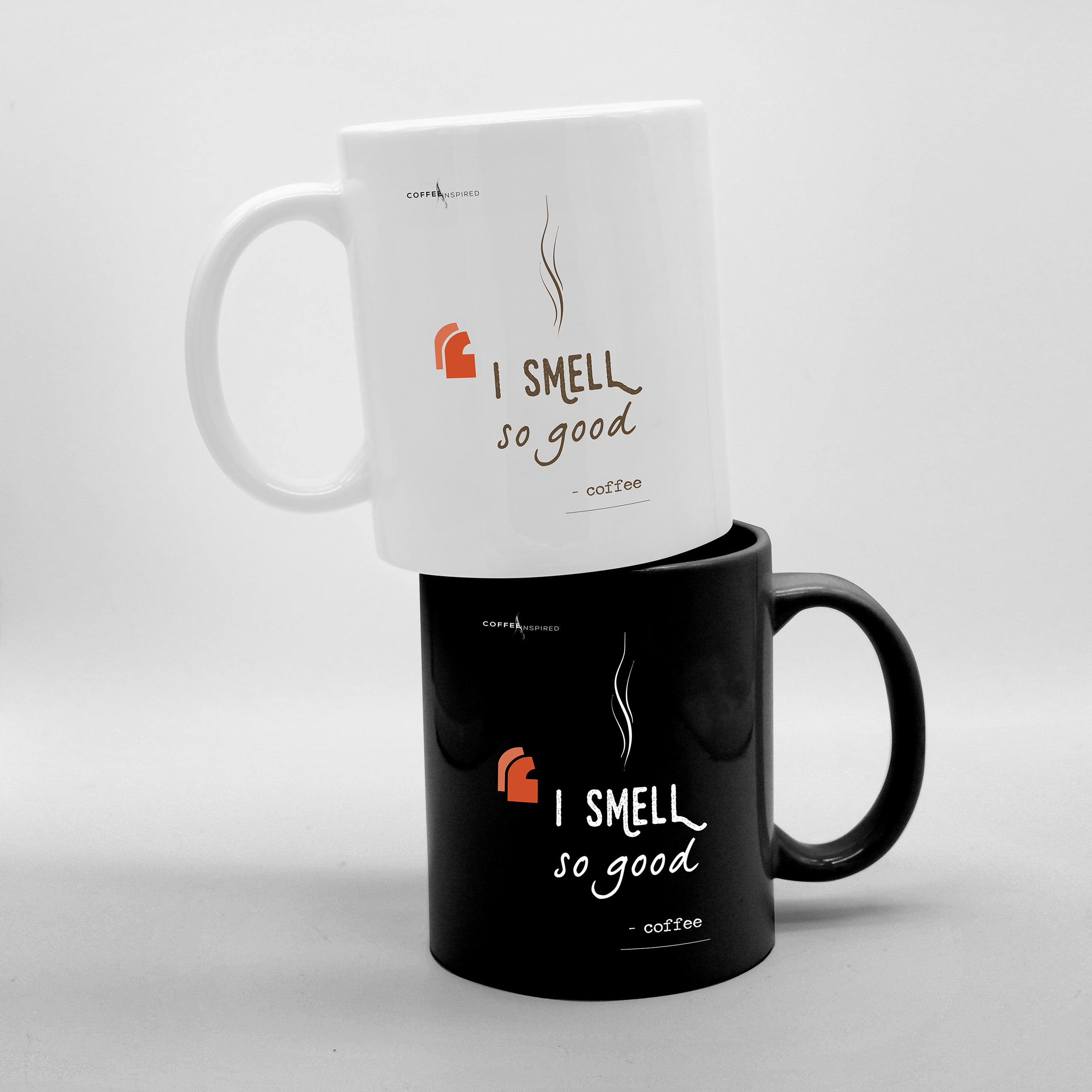 MUG - I Smell So Good