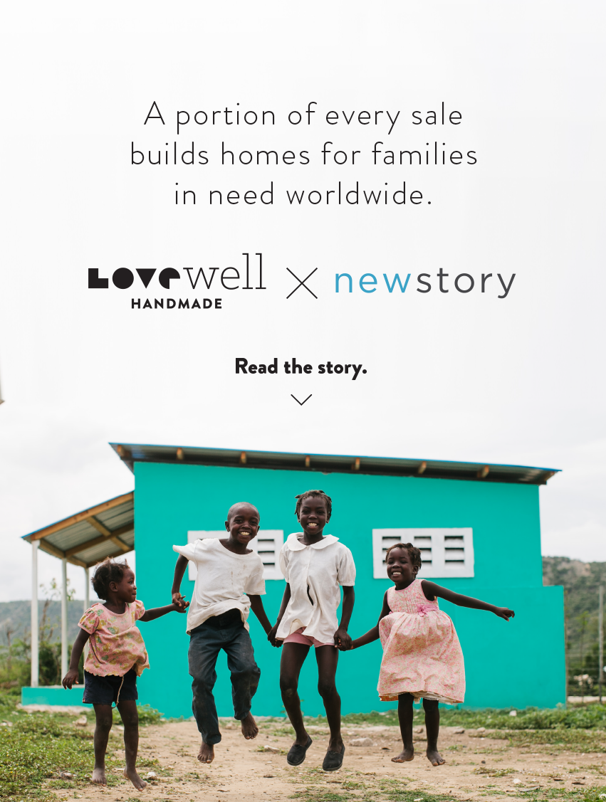 Love Well Collaboration New Story Charity