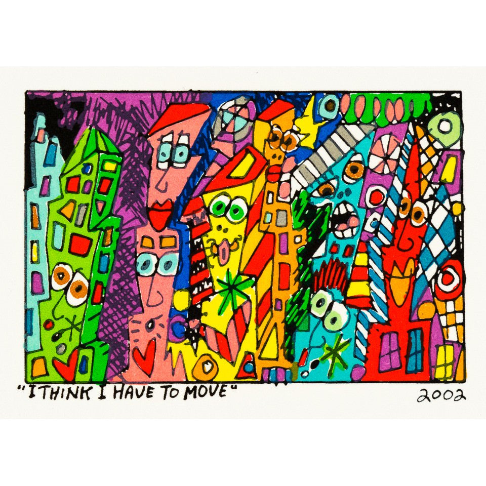 I Think I Have To Move - James Rizzi - Artist - Artwork