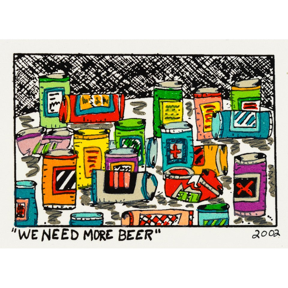 We Need More Beer - James Rizzi - Artist - Artwork