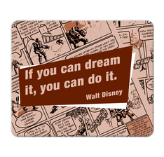 Walt Disney Quote Mouse Pad