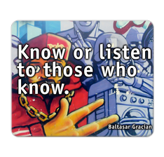 Know or Listen Quote Mouse Pad