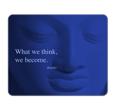 Buddha Quote Mouse Pad