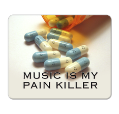 Music is my Pain killer Mouse Pad