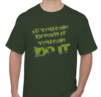 Dream It Do It Green Men's T-shirt