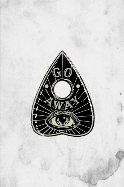 go away enamel planchette pin