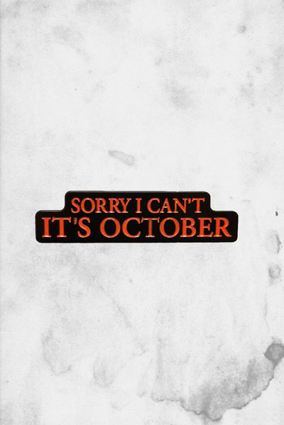 sorry I cant It's October enamel pin