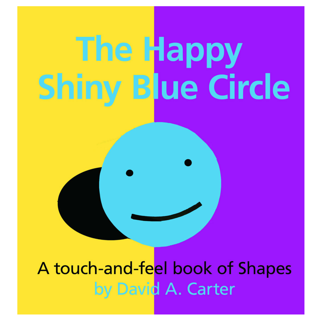 The Happy Shiny Blue Circle by David A Carter