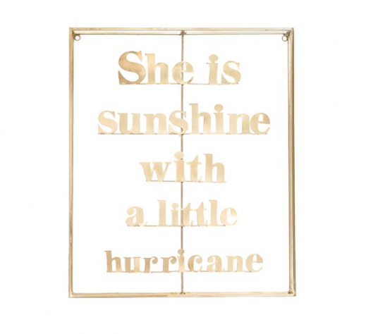 She is sunshine with a little hurricane - metal Word Art