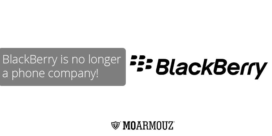 BlackBerry is no longer a phone company!