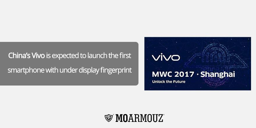 China's Vivo is expected to launch the first smartphone with under display fingerprint sensor