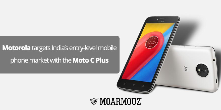 Motorola targets India's entry-level mobile phone market with the Moto C Plus