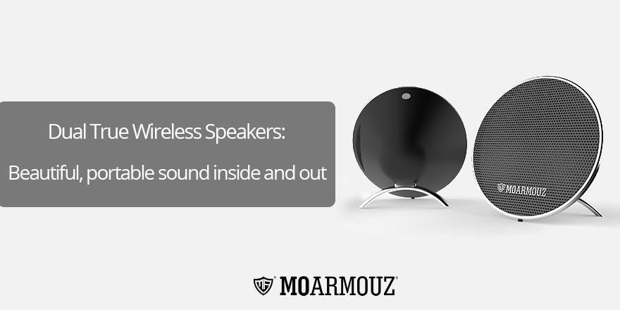 Dual True Wireless Speakers: Beautiful, portable sound inside and out