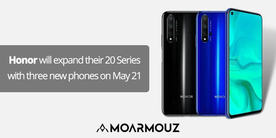 Honor will expand their 20 Series with three new phones on May 21