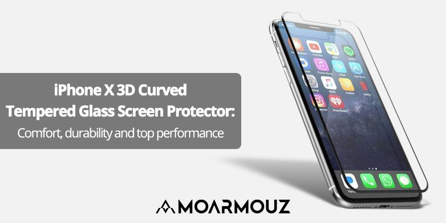 iPhone X 3D Curved Tempered Glass Screen Protector: Comfort, durability and top performance