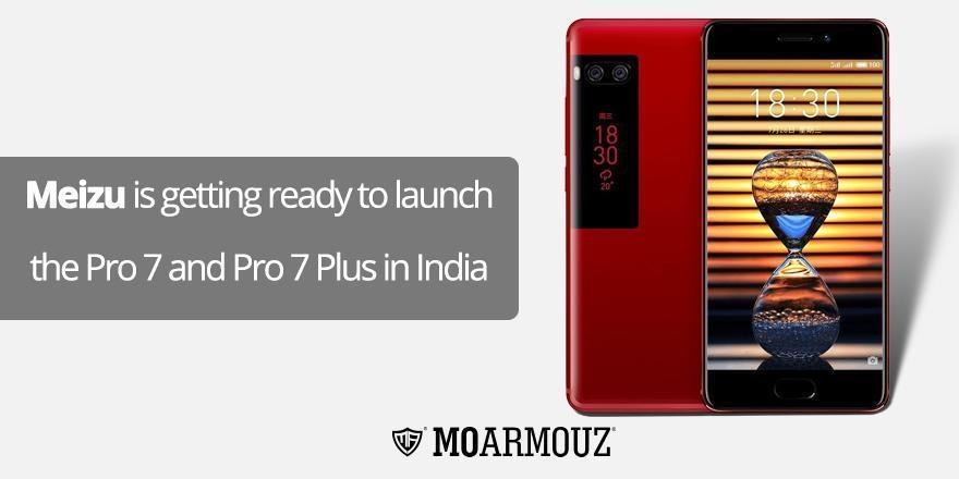 Meizu is getting ready to launch the Pro 7 and Pro 7 Plus in India